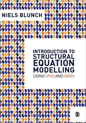 Introduction to Structural Equation Modelling Using SPSS and
