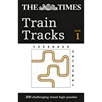 The Times Train Tracks Book 1: 200 challenging visual logic puzzles (Puzzle Books)