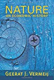 img - for Nature: An Economic History book / textbook / text book