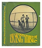 The Changing World of Living Things, Frances L. Behnke, 0030802830