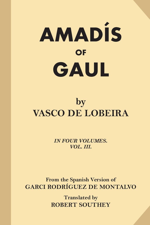 Download Amadis of Gaul (Volume 3 of 4) ebook