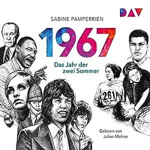 1967: Das Jahr der zwei Sommer Hörbuch