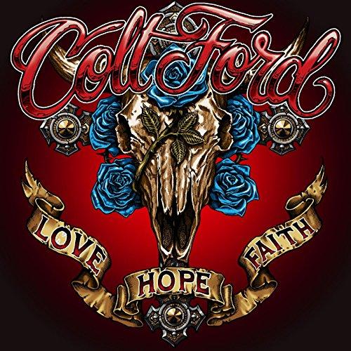 Colt Ford - Love Hope Faith - CD - FLAC - 2017 - FORSAKEN Download