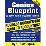 Business Bookkeeping Guide to Accounting: Master Business Accounting Basics In 4 Easy Steps