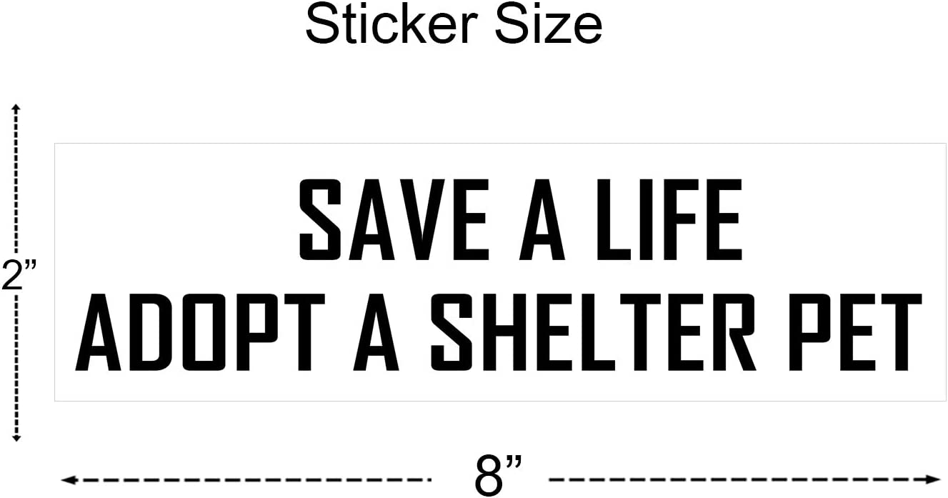 Save a Life Adopt a shelter pet Sticker Dog cat Animal Rescue Decal Vinyl Bumper