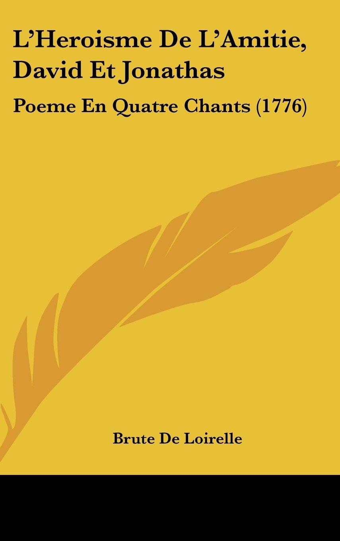 Lheroisme De Lamitie David Et Jonathas Poeme En Quatre