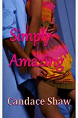 Simply Amazing: A Short Prequel to Only One for Me (Arrington Family series) Kindle Edition