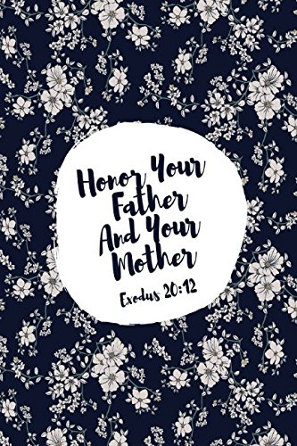Read Online Exodus 20:12 Honor your father and your mother: Bible Verse Quote Cover Composition Notebook Portable ebook