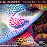 machine that cried by string driven thing (2002-11-22)