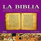 La Biblia: Las Sagradas Escrituras hebreas, los