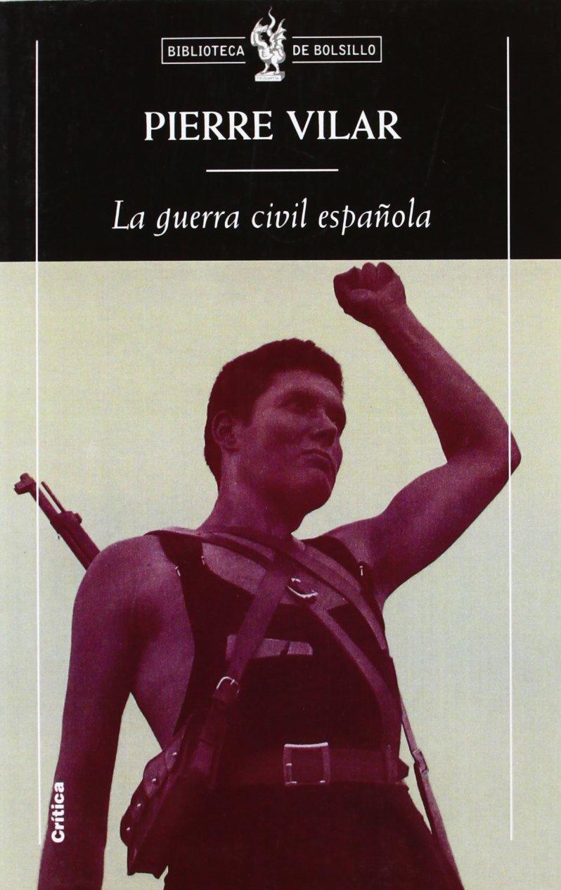 La guerra civil española (Biblioteca de Bolsillo): Amazon.es: Vilar, Pierre: Libros