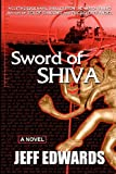 Sword of Shiva, Edwards, Jeff, 0985044381