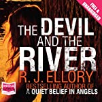 The Devil and the River | R. J. Ellory