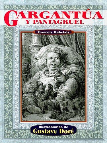 Gargantua y pantagruel (Illustrated by Dore) (Spanish Edition)