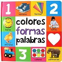 Colores Formas Palabras (Mis Primeras