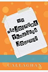My Disjointed Thoughts Journal (My Purse Journal Series): 7x10 Blank Journal with Lines, Page Numbers and Table of Contents (Volume 4) Paperback