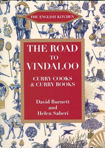 The Road to Vindaloo (English Kitchen) by David Burnett