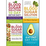 Book cover from mark hyman collection 4 books set (eat fat get thin, the blood sugar solution, the blood sugar solution 10-day detox diet, the blood sugar solution 10-day detox diet cookbook) by Mark Hyman