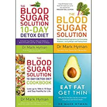 mark hyman collection 4 books set (eat fat get thin, the blood sugar solution, the blood sugar solution 10-day detox diet, the blood sugar solution 10-day detox diet cookbook)