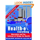 Health-e Everything: Wearables and the Internet of Things for Health: Case Anthology