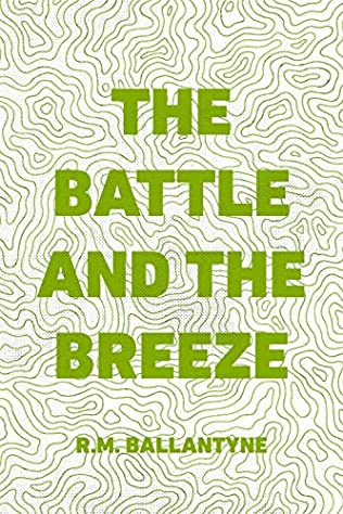book cover of The Battle and the Breeze