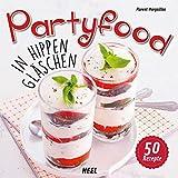 Partyfood: In hippen Gläschen