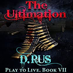 The Ultimation: Play to Live, Book 7