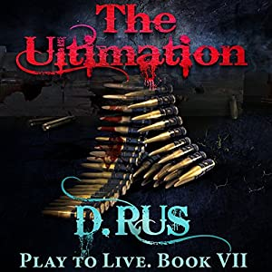 The Ultimation: Play to Live, Book 7 Audiobook
