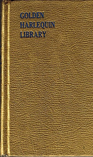 The Surgeon's Marriage - The Only Charity - The Golden Peaks (Golden Harlequin Library, Volume I)