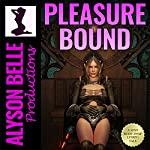 Pleasure Bound: Fantasy Swap Online, Book 2 | Alyson Belle