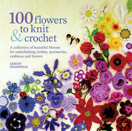 100 Flowers to Knit and Crochet by imusti