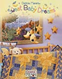 Debbie Mumm's Sweet Baby Dreams, DEBBIE MUMM, 0970781164