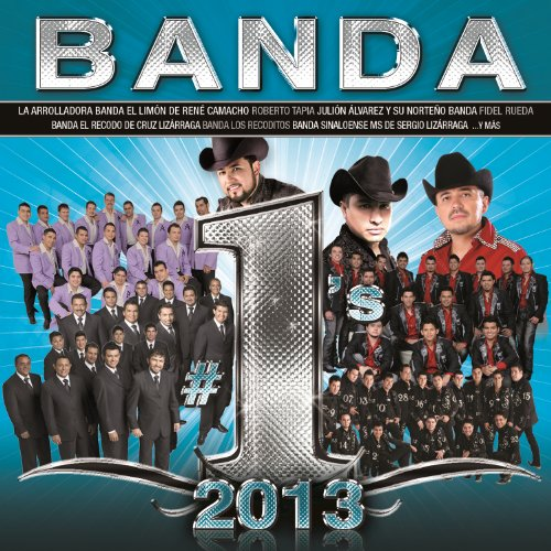 Banda #1's 2013