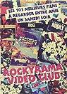 Rockyrama Vidéoclub: les 101 meilleurs films à regarder entre amis par Chiaramonte