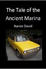 The Tale of the Ancient Marina Kindle Edition