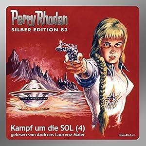 Kampf um die SOL - Teil 4 (Perry Rhodan Silber Edition 83) Hörbuch