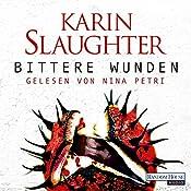 Bittere Wunden (Georgia 4) | Karin Slaughter