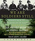 We are Soldiers Still CD: A Journey Back to the Battlefields of Vietnam