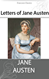 Letters of Jane Austen (Illustrated) (English Edition)