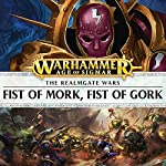 Fist of Mork, Fist of Gork: Age of Sigmar | David Guymer