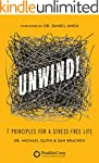 Unwind!: 7 Principles for a Stress-Fr...