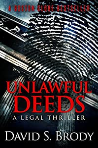Unlawful Deeds by David S Brody ebook deal