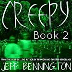 Creepy 2:  A Collection of Scary Stories  | Jay Krow,Jeff Bennington,Katie M. John