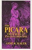 The Picara: From Hera to Fantasy Heroine