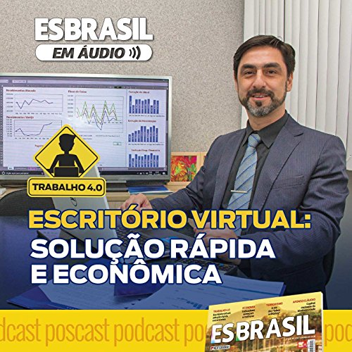 Escritorio Virtual: Solucão Rapida e Economica - Si