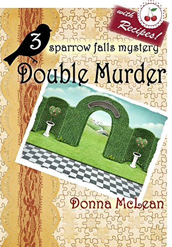 Double Murder: a sparrow falls mystery #3: (formerly titled Iced Tea for Two)