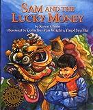 Sam and the Lucky Money, Karen Chinn, 188000013X