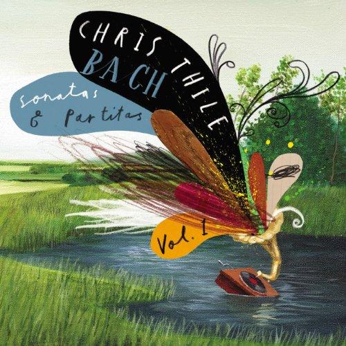 Bach: Sonatas and Partitas, Vol. 1 (Chris Thile Chris Thile & Brad Mehldau)