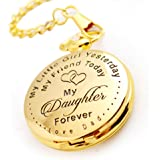 """ To Daughter - Love Dad "" Little girl yesterday , my friend today , my daughter forever"