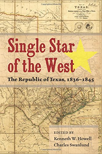 Texas Single (Single Star of the West: The Republic of Texas, 1836-1845)